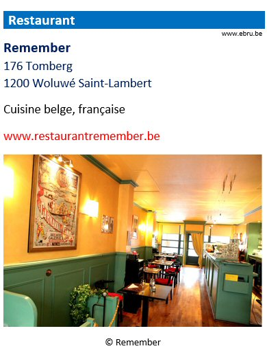 Restaurant Remember - 176 Tomberg - 1200 Woluwé-Saint-Lambert